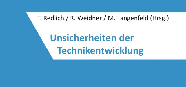 Publikation: Unsicherheiten der Technikentwicklung